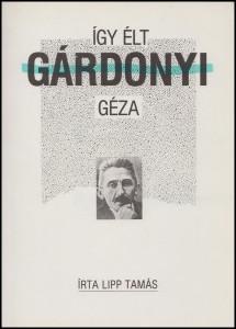 Így élt Gárdonyi Géza